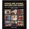 Sticks & Stones - Antlers & Bones