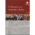 A Glossary for the Historian of Jersey