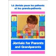 Jèrriais for Parents & Grandparents - Lé Jèrriais pouor les pathents et les grands-pathents