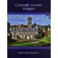 Channel Island Houses