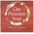 Chu Preunmié Noué (That First Christmas - Jèrriais)