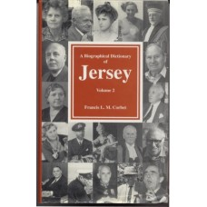 A Biographical Dictionary of Jersey, Vol 2