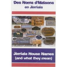 Des Noms d'Maisons (House Names, Jèrriais)