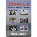 Jèrriais - Jersey's Native Tongue