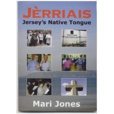 Jèrriais - Jersey's Native Tongue